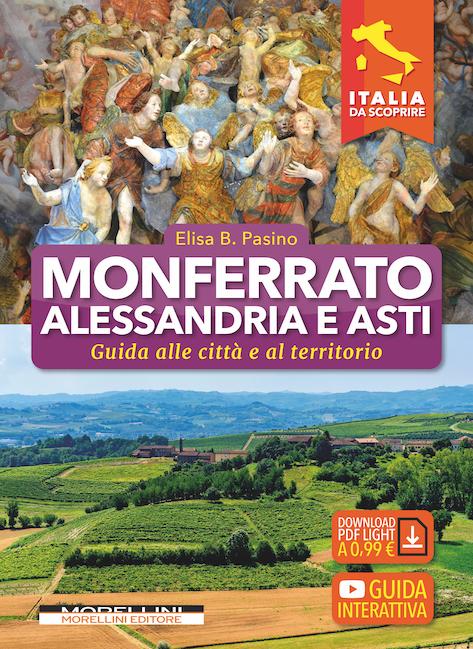 Monferrato Alessandria e Asti Morellini Editore